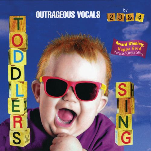 Toddlers Sing: Outrageous Vocals