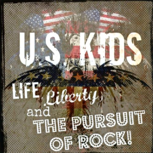 Life, Liberty and the Pursuit of Rock!