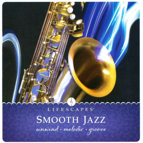 Smooth Jazz: Unwind Melodic Groove