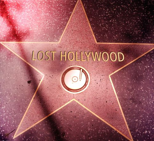 Lost Hollywood