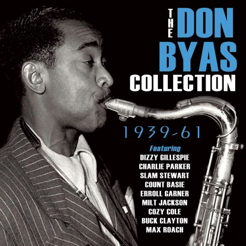 The Don Byas Collection: 1939-61