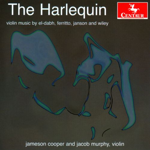 The Harlequin: Violin Music by El-Dabh, Ferritto, Janson and Wiley