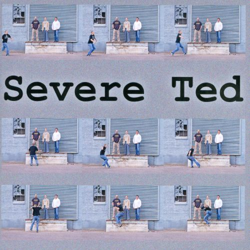 Severe Ted