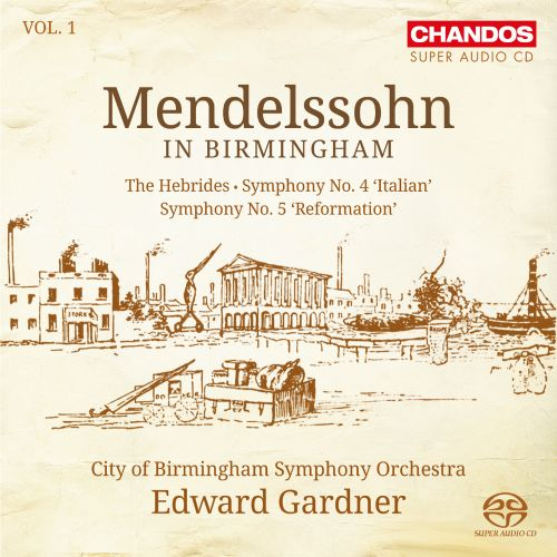 Mendelssohn in Birmingham, Vol. 1