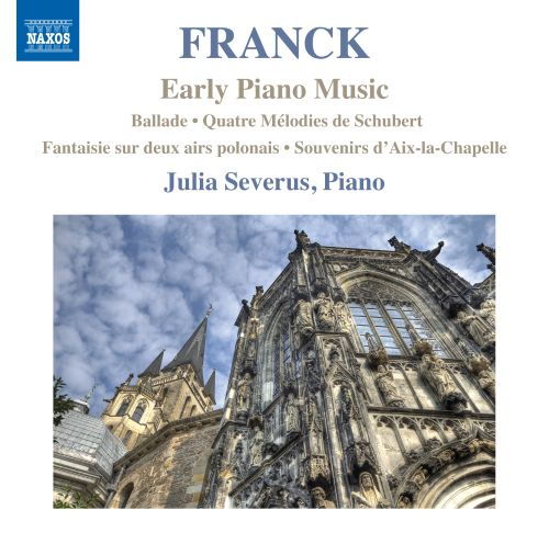 Franck: Early Piano Music