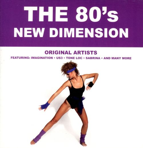 The '80s: New Dimension