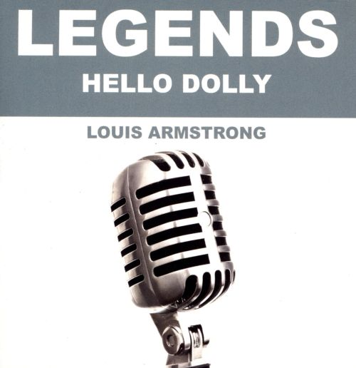 Legends: Hello Dolly