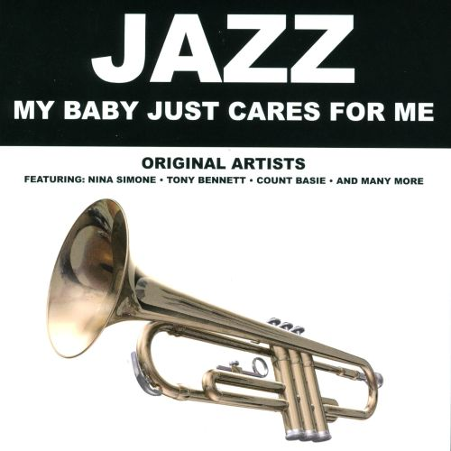 Jazz: My Baby Just Cares For Me