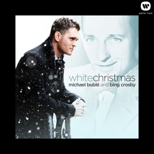 Michael Buble White Christmas.White Christmas Michael Buble Songs Reviews Credits
