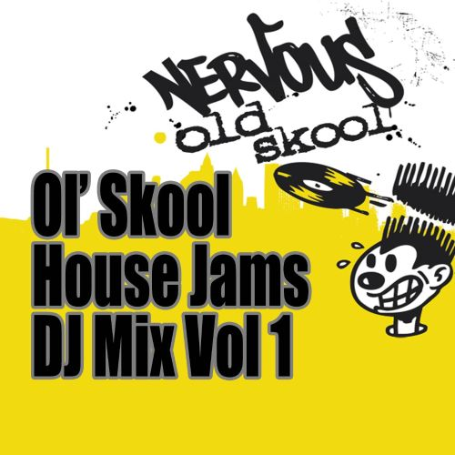 Ol' Skool House Jams DJ Mix, Vol. 1