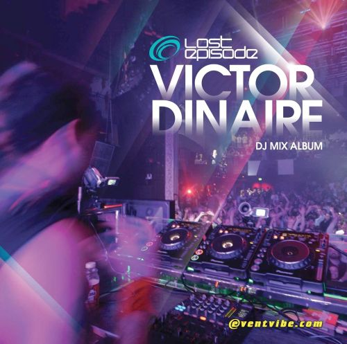 Lost Episode: Continuous DJ Mix by Victor Dinaire