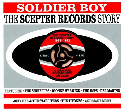 Soldier Boy: The Scepter Records Story 1961-1962