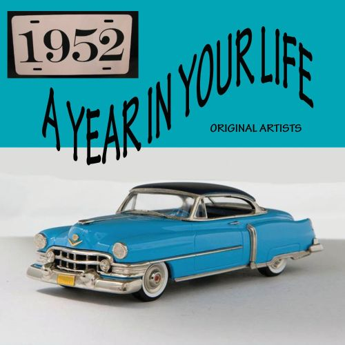 Year in Your Life: 1952