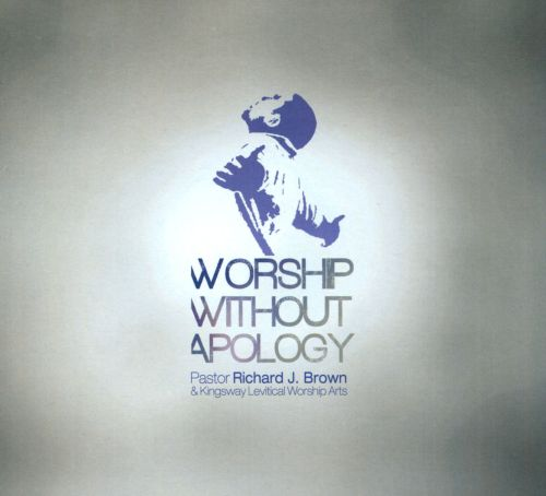 Worship Without Apology