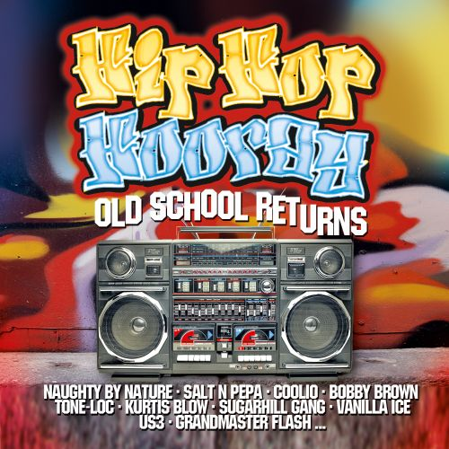 Hip Hop Hooray: Old School Reunion - Various Artists | User