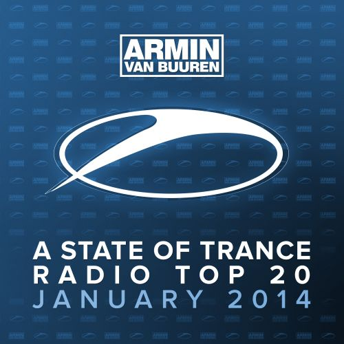 A State of Trance Radio Top 20: January 2014