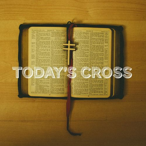 Today's Cross