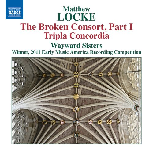 Matthew Locke: The Broken Consort, Part 1