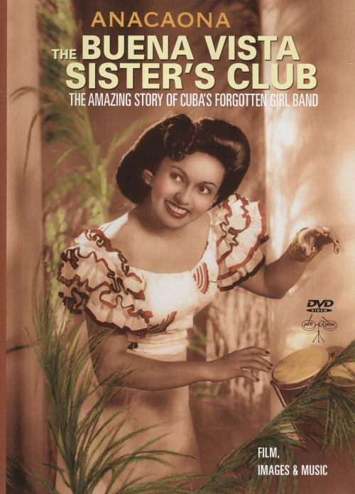 The Buena Vista Sisters Club: The Amazing Story of Cuba's Forgotten Girl Band