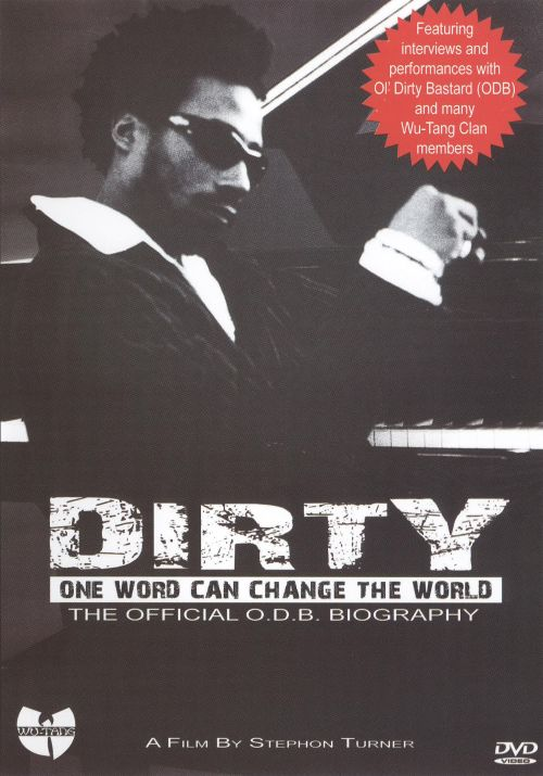 Dirty: The Official O.D.B. Biography