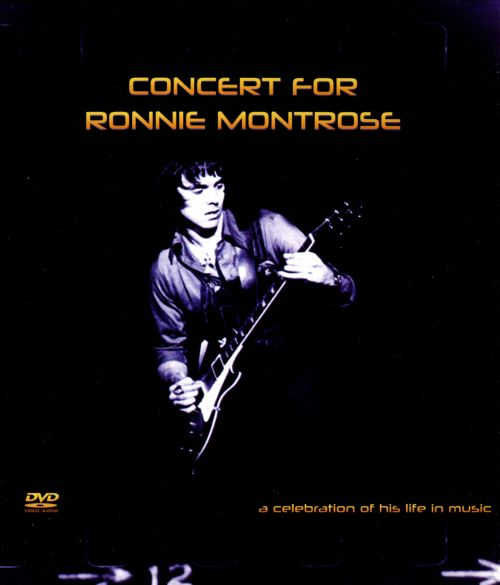 Concert for Ronnie Montrose: A Celebration of His Life in Music