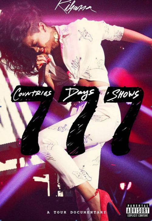 Rihanna 777 Documentary: 7countries7days7shows