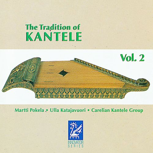 The  Tradition of Kantele, Vol. 2