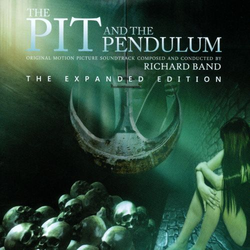The Pit and the Pendulum [Original Motion Picture Score]