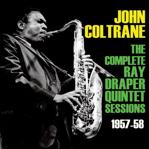 Complete Ray Draper Quintet Sessions 1957-58