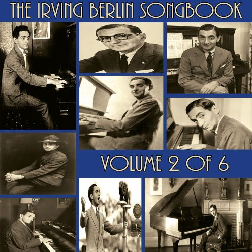 The  Irving Berlin Songbook, Vol. 2 of 6
