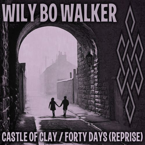 Castle Of Clay/Forty Days (Reprise)