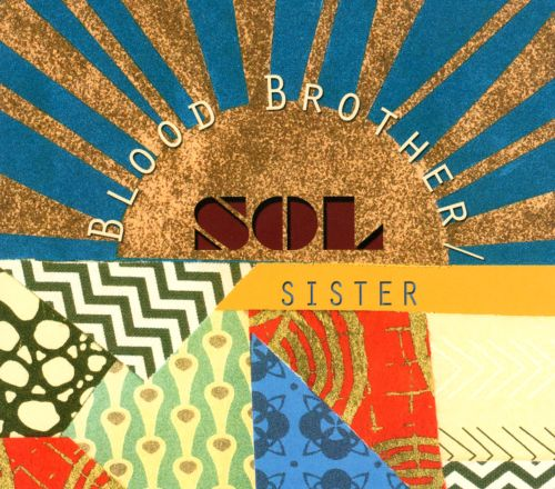 Blood Brother Sol Sister