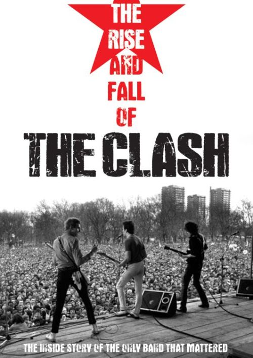 The Rise and Fall of The Clash [Documentary]