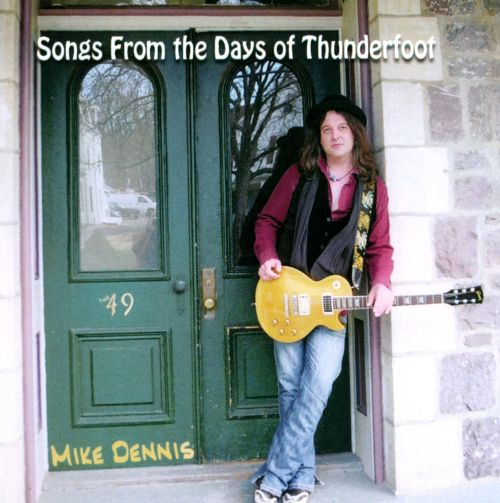 Songs From the Days of Thunderfoot