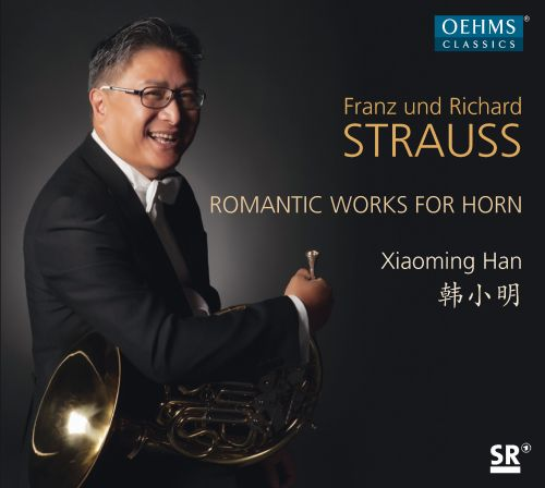 Franz und Richard Strauss: Romantic Works for Horn