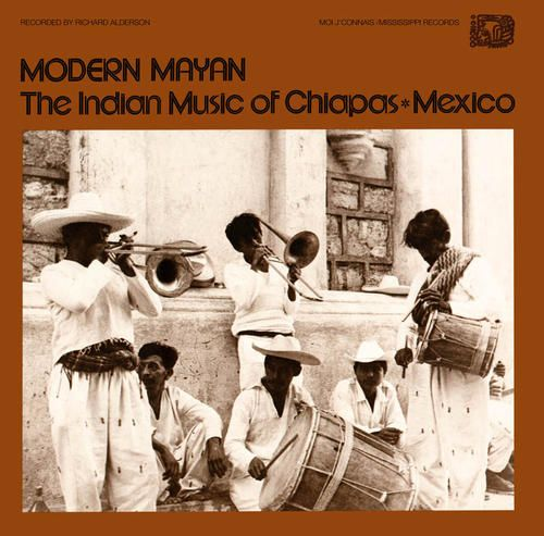Modern Mayan: Indian Music Chiapas Mexico