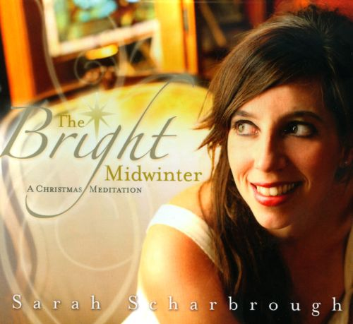 The  Bright Midwinter: A Christmas Meditation