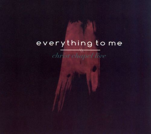 Everything To Me: Live