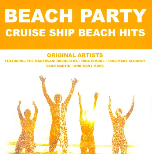 Beach Party: Cruise Ship Beach Hits