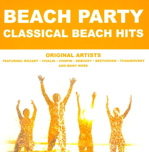 Beach Party: Classical Beach Hits