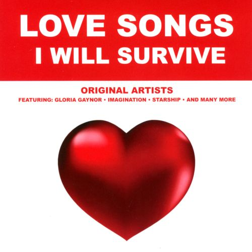 Love Songs: I Will Survive