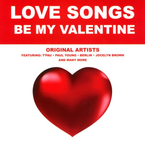 Love Songs: Be My Valentine
