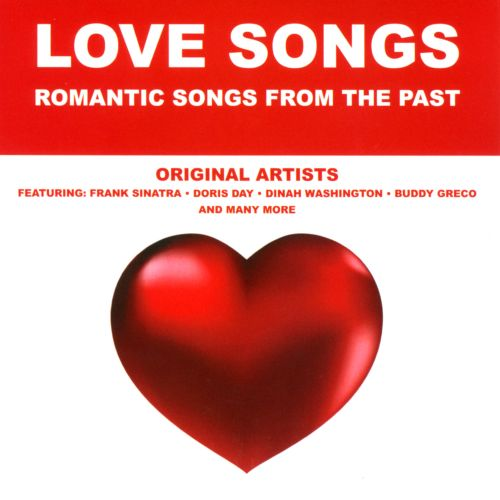 Love Songs: Romantic Songs from the Past