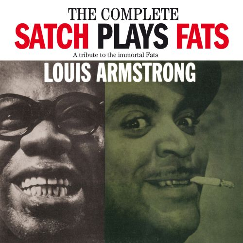 The Complete Satch Plays Fats