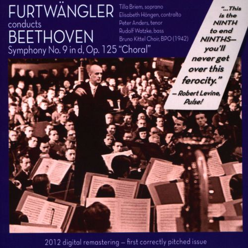 Furtwängler Conducts Beethoven: Symphony No. 9