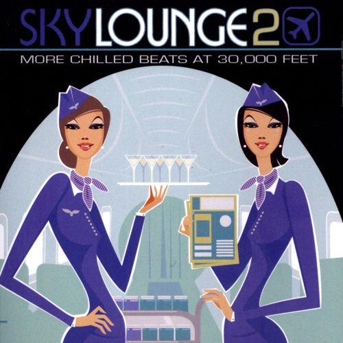 Sky Lounge 2: More Chilled Beats at 30,000 Feet