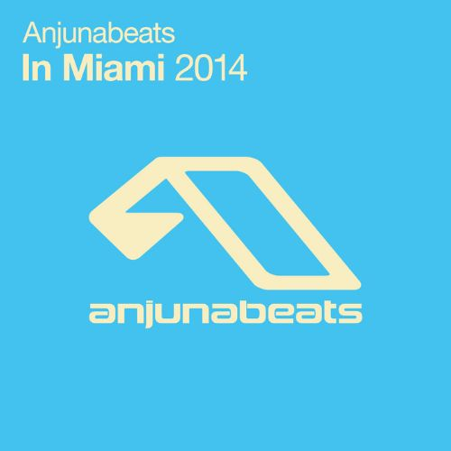 Anjunadeep in Miami 2014