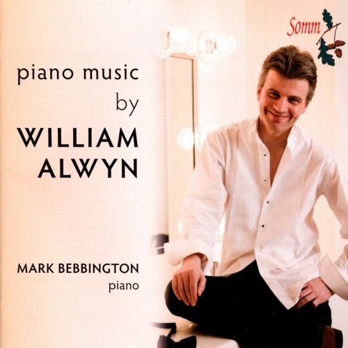 Piano Music by William Alwyn