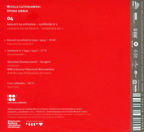 Witold Lutoslawski: Concerto for Orchestra; Symphony No. 1