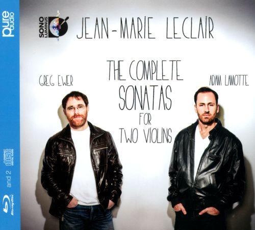 Jean-Marie Leclair: The Complete Sonatas for Two Violins